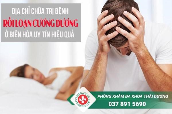 địa chỉ chữa trị bệnh rối loạn cương dương ở Biên Hòa