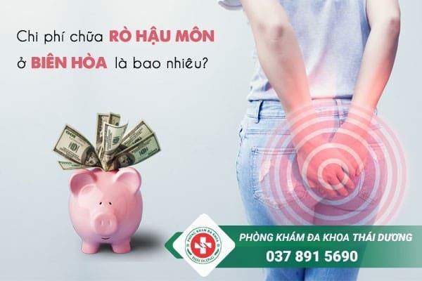 Chi phí chữa trị bệnh rò hậu môn ở Biên Hòa hiện nay là bao nhiêu
