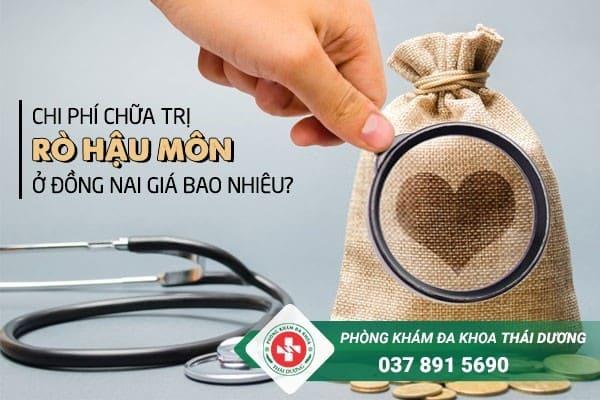 Chi phí chữa trị bệnh rò hậu môn ở Đồng Nai giá bao nhiêu