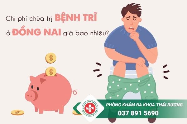 Chi phí chữa trị bệnh trĩ ở Đồng Nai giá bao nhiêu