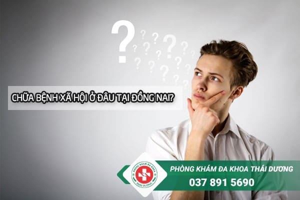 Làm sao để lựa chọn được địa chỉ chữa bệnh xã hội ở Đồng Nai uy tín?