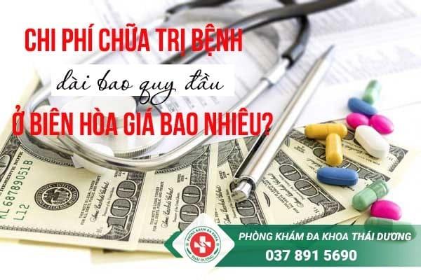 Chi phí chữa trị bệnh dài bao quy đầu ở Biên Hòa giá bao nhiêu?
