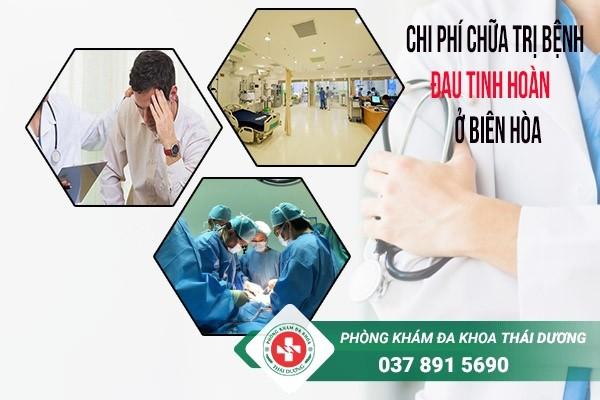 chi phí chữa trị bệnh đau tinh hoàn ở Biên Hòa