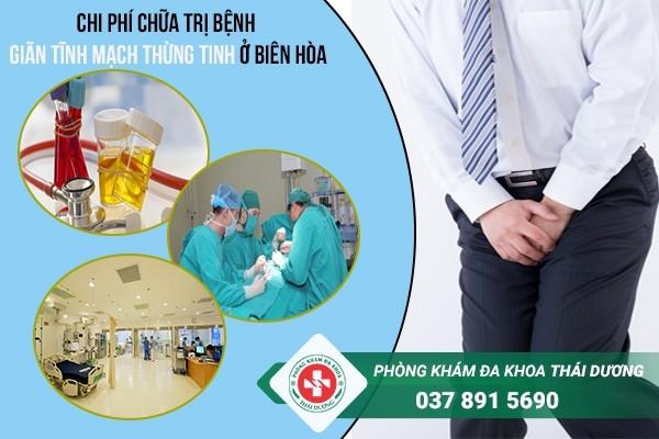 chi phí chữa trị bệnh giãn tĩnh mạch thừng tinh ở Biên Hòa - Đồng Nai 2