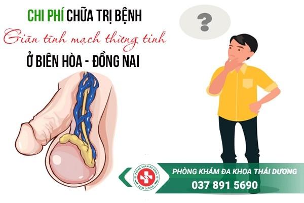Chi phí chữa trị bệnh giãn tĩnh mạch thừng tinh ở Biên Hòa