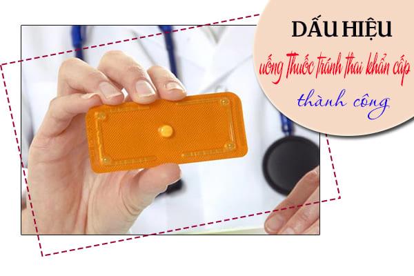Dấu hiệu uống thuốc tránh thai khẩn cấp thành công