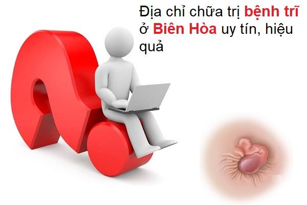 Địa chỉ chữa trị bệnh trĩ ở Biên Hòa uy tín, hiệu quả