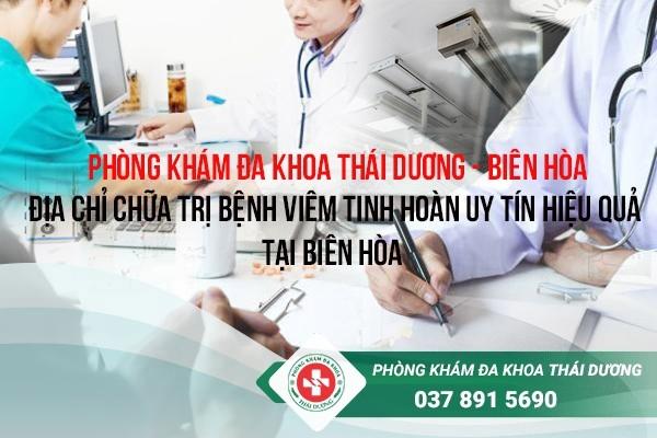 địa chỉ chữa trị bệnh viêm tinh hoàn ở Biên Hòa 3