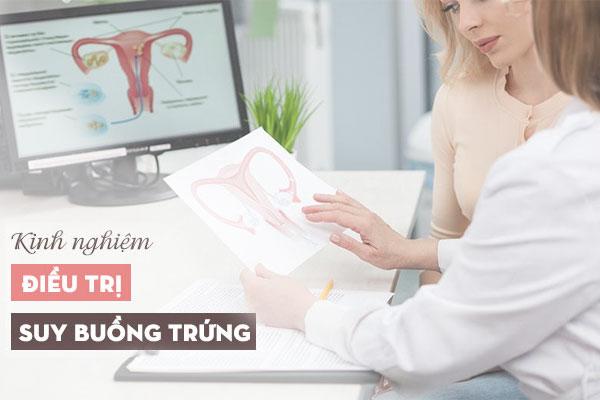 Chia sẻ kinh nghiệm điều trị suy buồng trứng