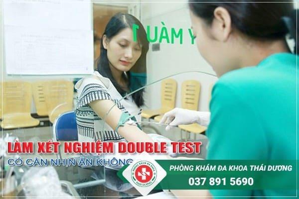 Làm xét nghiệm double test có cần nhịn ăn không