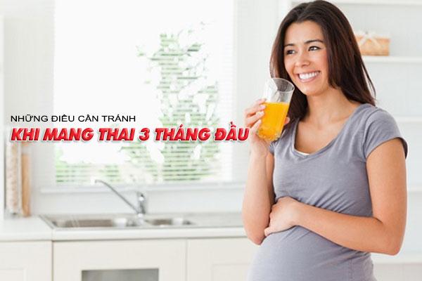 Những điều cần tránh khi mang thai 3 tháng đầu nên lưu ý