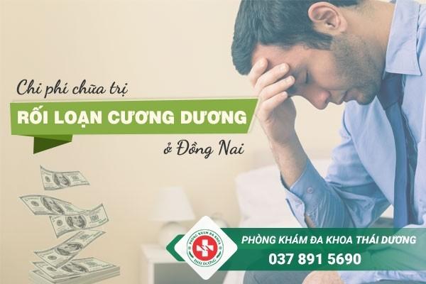 Chi phí chữa trị bệnh rối loạn cương dương ở Đồng Nai