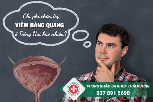 Chi phí chữa trị bệnh viêm bàng quang ở Đồng Nai hiện nay là bao nhiêu