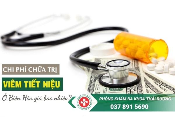 Chi phí chữa trị bệnh viêm tiết niệu ở Biên Hòa giá bao nhiêu