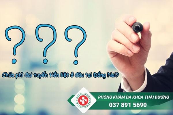 Đâu là địa chỉ chữa trị bệnh phì đại tuyến tiền liệt ở Đồng Nai uy tín?