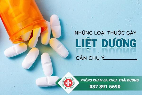 Những loại thuốc gây liệt dương cần chú ý
