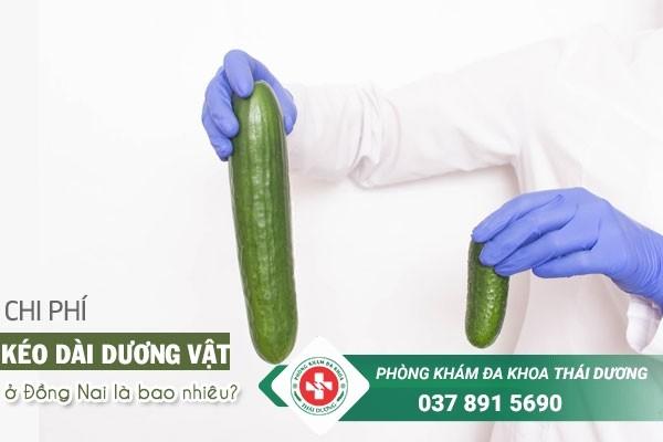 Chi phí phẫu thuật kéo dài dương vật ở Đồng Nai hiện nay là bao nhiêu