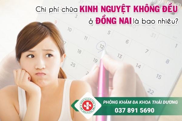 Chi phí chữa trị bệnh kinh nguyệt không đều ở Đồng Nai