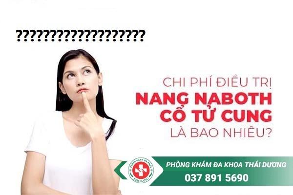 Chi phí chữa trị bệnh nang naboth cổ tử cung ở Biên Hòa