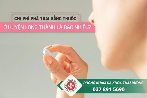 Chi phí phá thai bằng thuốc ở huyện Long Thành là bao nhiêu